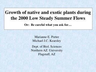 Growth of native and exotic  plants during the 2000 Low Steady Summer Flows