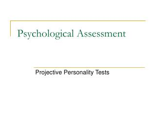 psychology.uiowaClasses...Lecture 7 Personality testing