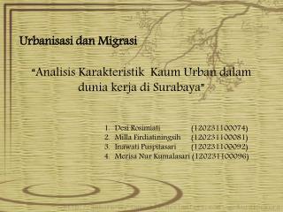 """ Analisis Karakteristik Kaum  Urban  dalam dunia kerja di  Surabaya"""