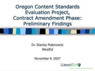 Oregon Content Standards Evaluation Project,  Contract Amendment Phase:   Preliminary Findings