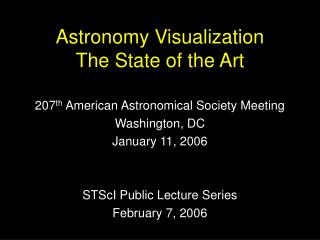 Astronomy Visualization The State of the Art