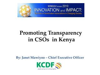 Promoting Transparency  in CSOs  in Kenya