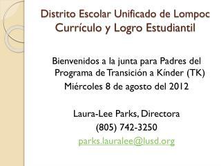 Distrito Escolar Unificado de Lompoc Currículo y Logro Estudiantil