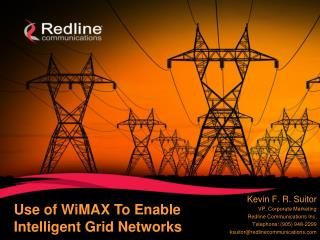Use of WiMAX To Enable  Intelligent Grid Networks