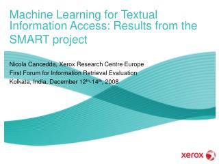 Machine Learning for Textual Information Access: Results from the SMART project