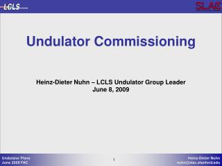 Undulator Commissioning