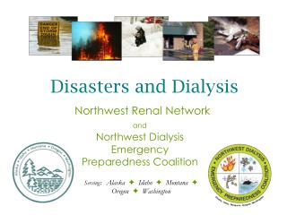 Northwest Dialysis Emergency  Preparedness Coalition
