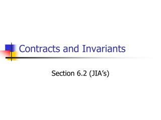 Contracts and Invariants