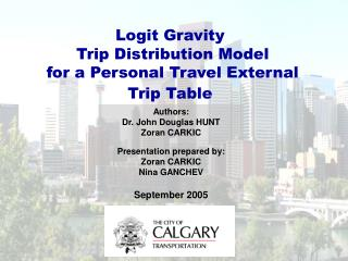 Logit Gravity  Trip Distribution Model  for a Personal Travel External Trip Table