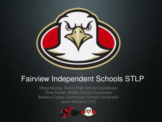 Fairview Independent Schools STLP