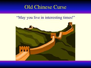 Old Chinese Curse