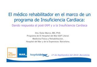 El médico rehabilitador en el marco de un programa de Insuficiencia Cardiaca: