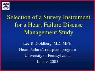 Selection of a Survey Instrument for a Heart Failure Disease Management Study