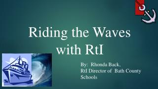 Riding the Waves with RtI