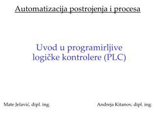 Automatizacija postrojenja i procesa