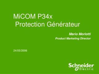 MiCOM P34x  Protection Générateur