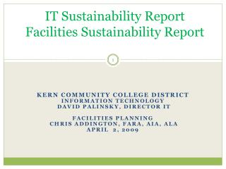 IT Sustainability Report Facilities Sustainability Report