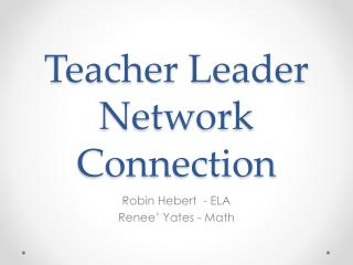 Teacher Leader Network Connection