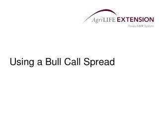 Using a Bull Call Spread