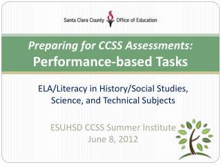 Preparing for CCSS Assessments:   Performance-based Tasks