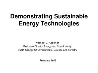 Demonstrating Sustainable Energy Technologies