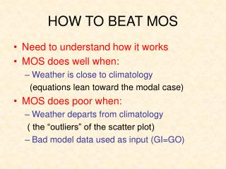 HOW TO BEAT MOS