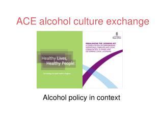 ACE alcohol culture exchange