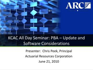 KCAC All Day Seminar: PBA – Update and Software Considerations