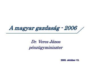 A magyar gazdaság - 2006