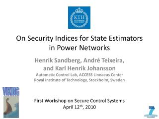 On Security Indices for State Estimators  in Power Networks