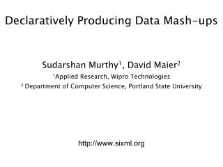 Declaratively Producing Data Mash-ups