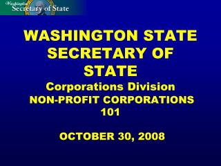 WASHINGTON STATE SECRETARY OF STATE Corporations Division