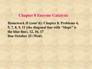 Chapter 8 Enzyme Catalysis
