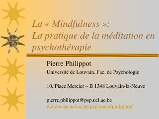 La   Mindfulness  : La pratique de la m ditation en psychoth rapie