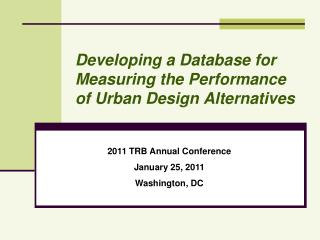 Developing a Database for  Measuring the Performance of Urban Design Alternatives