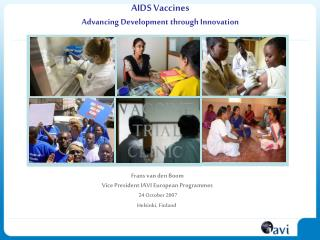 AIDS Vaccines Advancing Development through Innovation