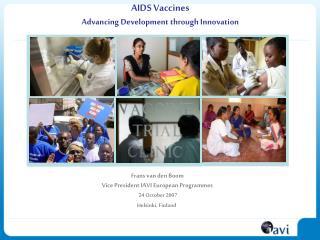 AIDS Vaccines Advancing Development through Innovation