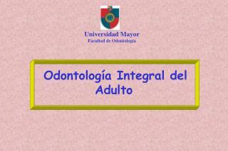 Universidad Mayor Facultad de Odontología