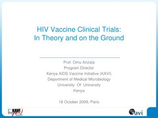 HIV Vaccine Clinical Trials: In Theory and on the Ground