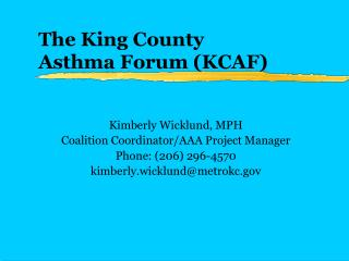 The King County  Asthma Forum (KCAF)