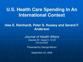 U.S. Health Care Spending in an International Context