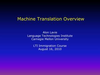 Machine Translation Overview