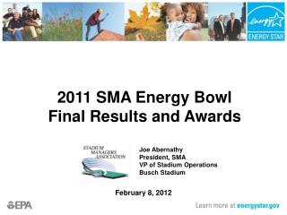 2011 SMA Energy Bowl  Final Results and Awards