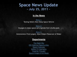 Space News Update - July 25, 2011 -