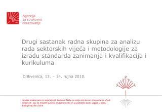 Crikvenica, 13. – 14. rujna 2010.