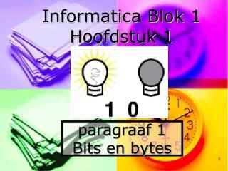 paragraaf 1 Bits en bytes