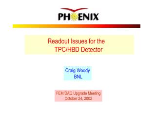 Readout Issues for the                    TPC/HBD Detector