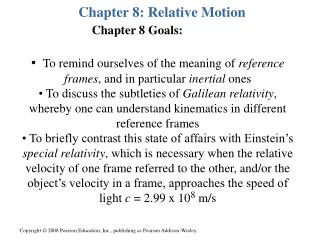 Chapter 8: Relative Motion