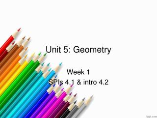 U nit 5: Geometry