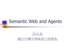 Semantic Web and Agents